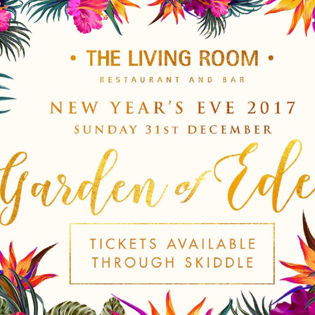 Garden of Eden NYE 2017 Tickets | The Living Room Manchester | Sun ...