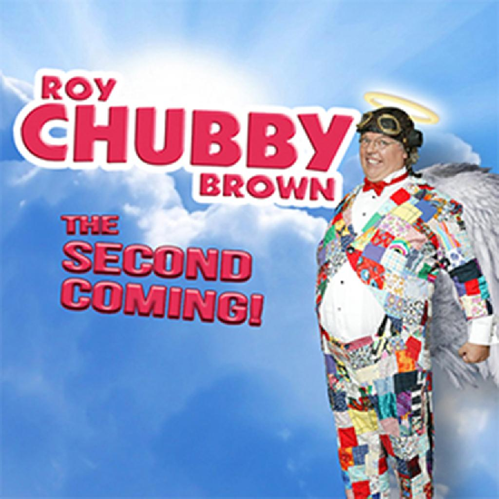 Roy Chubby Brown - The Second Coming!