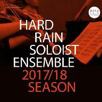 Hard Rain SoloistEnsemble : Closer
