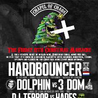 Chapel Of Chaos Friday 13th Christmas Massacre ft Hardbouncer