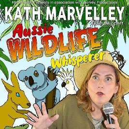 Kath Marvelley - Aussie Wildlife Whisperer Tickets | Rhyl Little Theatre   Studio Rhyl  | Sat 6th July 2019 Lineup