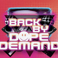 Back By Dope Demand