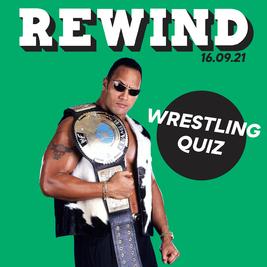 Rewind Wrestling Quiz