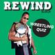 Rewind Wrestling Quiz Event Title Pic