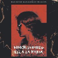 Ella La Rabia + Minor Empires + The Dead Romantics