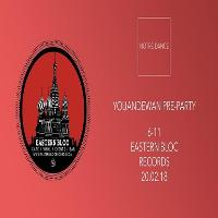 Notre Dance - Eastern Bloc Pre-party w/Youandewan