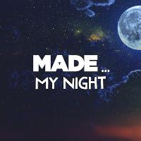 MADE... My Night 2016