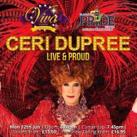 Ceri Dupree – Live & Proud!
