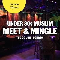 FREE Muslim Meet and Mingle, London - Under 30s