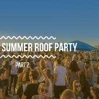 DALSTON SUMMER ROOF PARTY PART 2