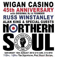 WIGAN Casino 45th Anniversary - RUSS Winstanley + Special Guests