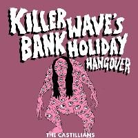Killer Wave & Birmingham Promoters Bank Holiday Hangover