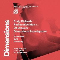 TNK x Dimensions: Craig Richards, Radioactive Man & DJ October