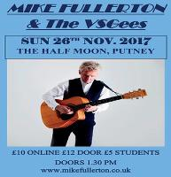 Mike Fullerton and The VSGees - Sunday Afternoon Show