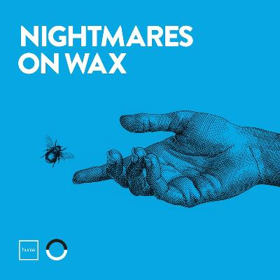 Hunie Presents Nightmares on Wax