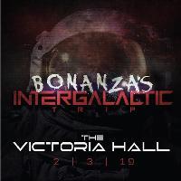 Bonanza Intergaletic Trip w/ ANDREA OLIVA + SECRET GUEST
