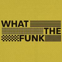 What the Funk FRESHERS