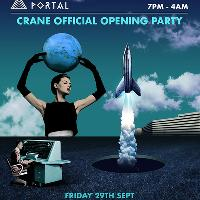 Portal: Crane Opening Party w/ Steve Lawler, Richy Ahmed, K?lsch