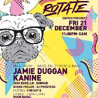 Rotate w/ Jamie Duggan & Kanine