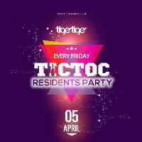 Tic Toc Residents Party