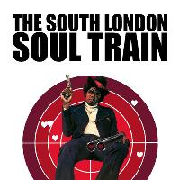 The South London Soul Train with Dr Meaker Live + More