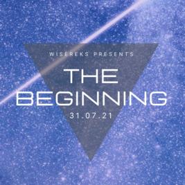 Wisereks Presents: The Beginning