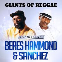 Beres Hammond & Sanchez
