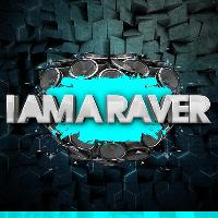 I Am A Raver Goes Hard