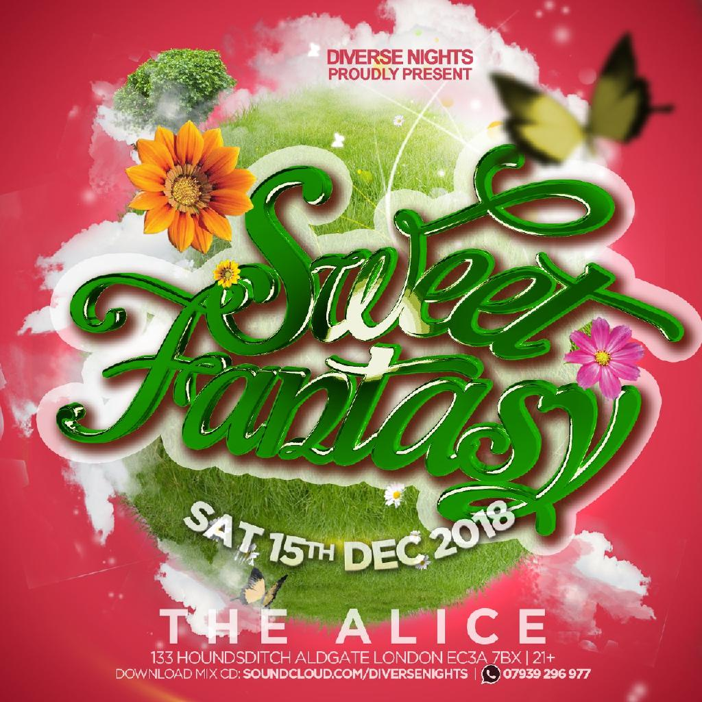Sweet Fantasy Tickets   The Alice London   Sat 15th