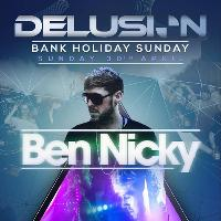 Delusion pres Ben Nicky // SUNDAY // SOLD OUT