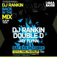 I AM A RAVER PETERLEE - DJ RANKIN ALBUM TOUR