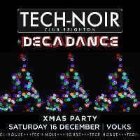 TECH-NOIR & DECADANCE Xmas Party