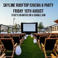 Skyline Rooftop Cinema & Party : Grease : Hus