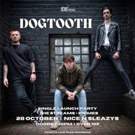 Dogtooth single launch party + The Streams + Primes