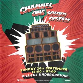 Channel One Soundsystem –Eastside Session