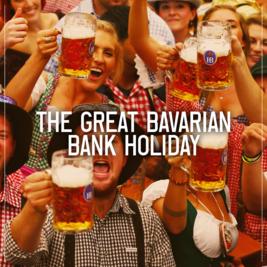 The Great Bavarian Bank Holiday