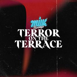 Milk presents: Terror on the Terrace - Halloween Sunday Special