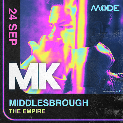 Mode takes over the Middlesbrough Empire with very special guest MK