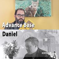 Bodys presents: Advance Base + Daniel