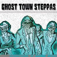 Ghost Town Steppas