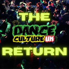 The Dance Culture UK Return