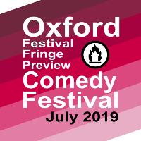 Oxford Festival Fringe Preview Comedy Festival