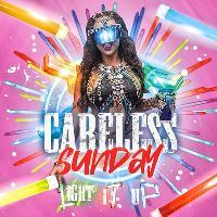 Careless Sunday - Light It Up ! (Featuring