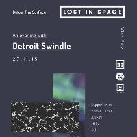 LOST IN SPACE // Winter Party  - An Evening With Detroit Swindle
