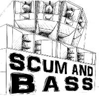 Scum & Bass