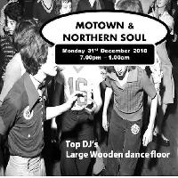 NEW YEARS EVE NORTHERN SOUL PLUS MOTOWN