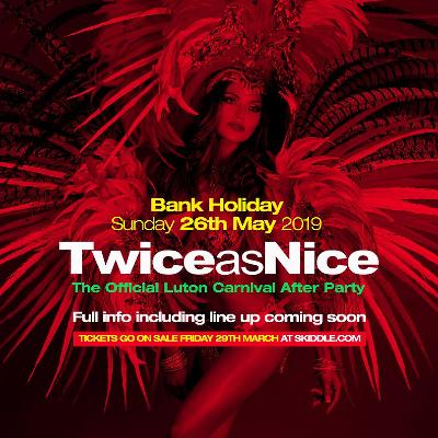 TwiceasNice Official Carnival After Party