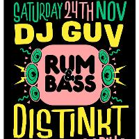 Rum&Bass w/ DJ GUV & Distinkt - Sat 24th November at Gorilla