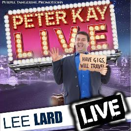 PETER KAY TRIBUTE   Lee Lard