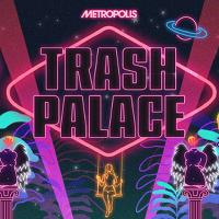 Trash Palace: New Years Eve Special
